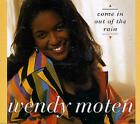 Wendy Moten Come In Out Of The Rain UK CD single (CD5 / 5