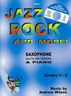 Wilson: Jazz, Rock and More! Sax Eb/Bb & Piano + FREE CD by Andrew Wilson Book