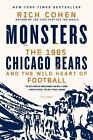 Monsters: The 1985 Chicago Bears and the Wild Heart of Football , Cohen, Rich $4.94 USD on eBay