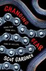 Changing Gear by Scot Gardner Paperback Book Free Shipping!
