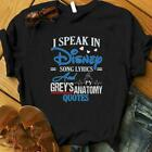 I Speak In Disney Song Lyrics & Grey's Anatomy Quote Disney & Grey Anatomy Shirt