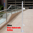 110cm Glass Balustrade Post Stainless Steel Railing End/Mid/Corner with Top Seat