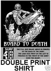 SURFBOARD BOARD TO DEATH SURF SKELETON SURFER T-SHIRT D
