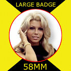 Nancy Sinatra 1 - 58MM - FRIDGE MAGNET OR BADGE OR HANDBAG MIRROR #CD1245