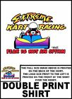 EXTREME GO KART RACING FEAR IS NOT AN OPTION RACER T-SHIRT TBH74ER7