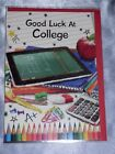 COLLEGE CARD GOOD LUCK NEW SCHOOL DEGREE CUTE TRADITIONAL STUDY STUDENT WORK