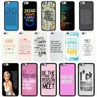 Sayings Quotes Case Cover for Apple iPhone 6 & Plus - A6