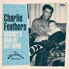 Feathers, Charlie-Nobody`S Darlin` But Mine (Limited Edition) NEW