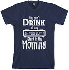 Threadrock Men's You Can't Drink All Day T-shirt Funny Beer Saying