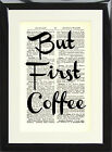 Art Print Antique Dictionary Page But First Coffee Motivational Quote