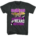 Macho Man 1980's Heavyweight Wrestler Adult T-Shirt Nothing Means Nothing $24.95 USD on eBay