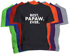 BEST PAPAW EVER T-Shirt PAPAW Holiday Christmas Gift Family Nickname Tee