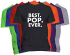 BEST POP EVER T-Shirt POP Holiday Christmas Gift Family Nickname Tee