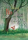 The Day No One Was Angry Toon Tellegen