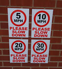 Speed Restriction Signs - Choose from 5MPH 10MPH 20MPH & 30MPH Please Slow Down