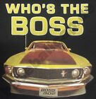 T-Shirt #742 WHO'S THE BOSS FORD V8 HotRod Old School Musclecar DRAGRACING USA