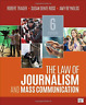 Trager Robert/ Ross Susan D...-The Law Of Journalism And Mass Communica BOOK NEW