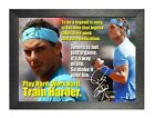 Rafael Nadal 25 Spanish Tennis Player Poster Sport Signed Motivation Quote Photo