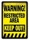 Warning Restricted Area Metal Wall Sign Plaque Art
