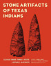 Turner Ellen Sue-Stone Artifacts Of Texas In-3E BOOK NEW