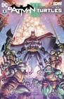 BATMAN TEENAGE MUTANT NINJA TURTLES III #4, 5, 6 (OF 6) | DC COMICS | IDW | TMNT