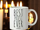 BEST SELLER Best PRIEST Ever Coffee Mug Thank You Gift for Priest