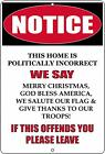 Rogue River Tactical Notice Not Politically Correct Metal Tin Sign Wall Decor